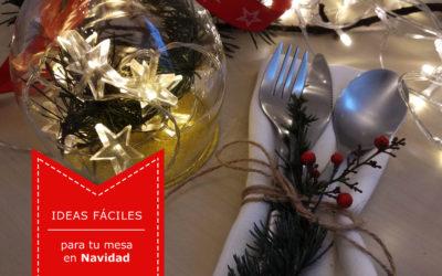 Dos ideas muy fáciles para decorar tu mesa esta Navidad